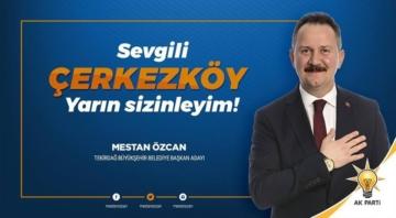 Mestan Özcan Bugün Çerkezköy'de