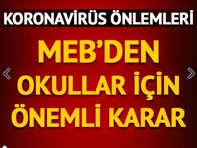 MEB'den son dakika koronavirüs kararı! Okullardaki tüm sosyal etkinlikler iptal edildi