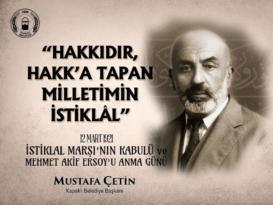 Başkan Çetin'in 12 Mart İstiklal Marşı'nın Kabulü ve Mehmet Akif Ersoy'u Anma Günü mesajı