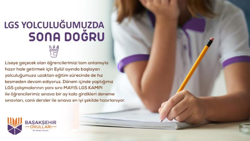 """""""LGS YOLCULUĞUMUZDA SONA DOĞRU """""""